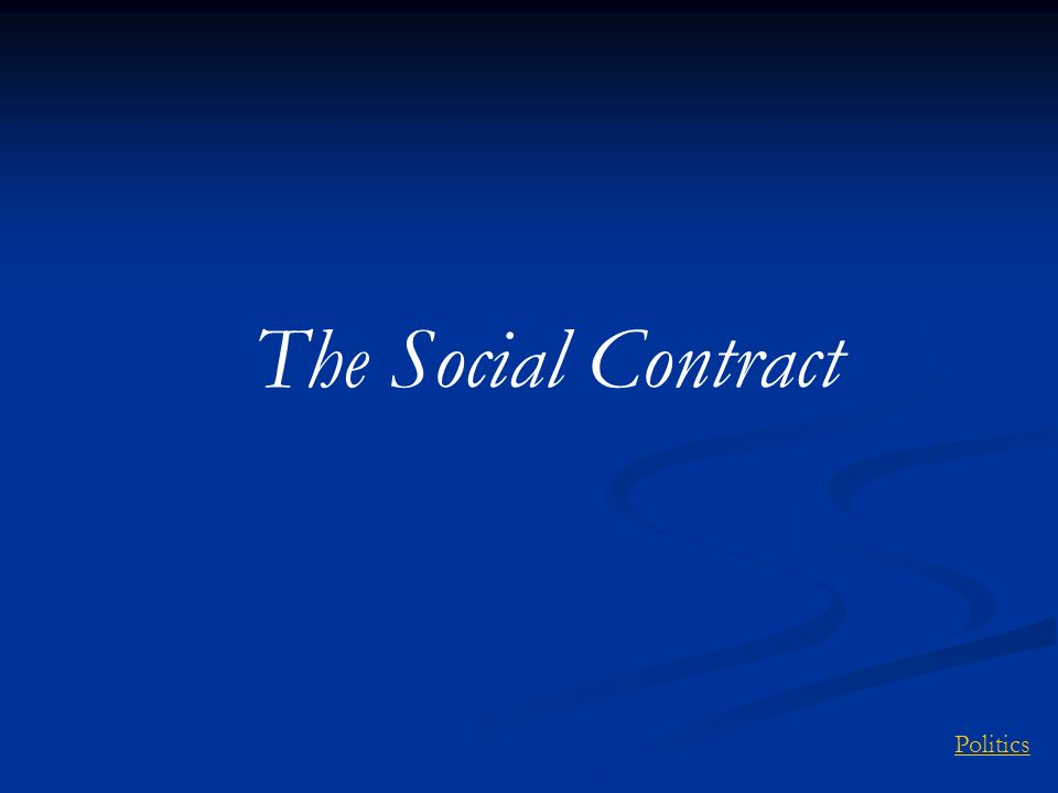 The Social Contract Politics