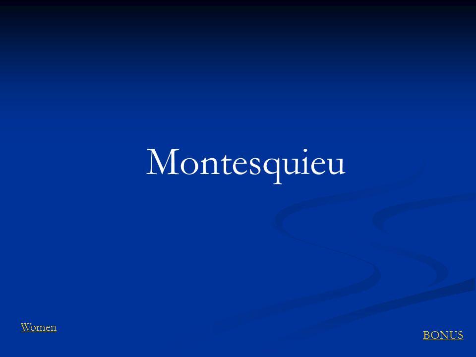 Montesquieu Women BONUS