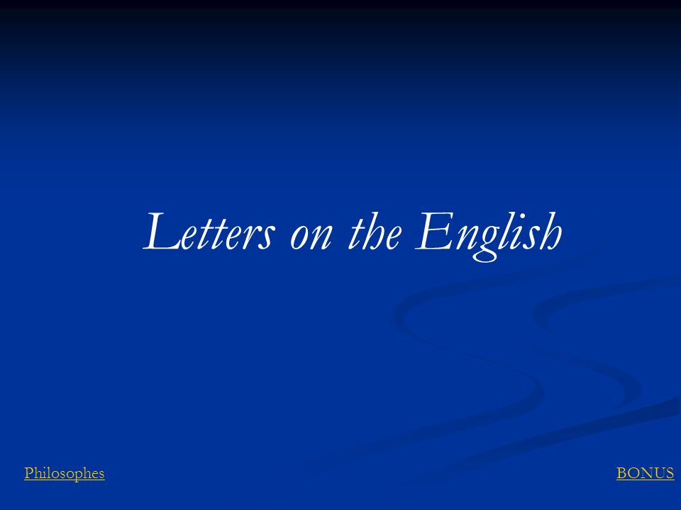 Letters on the English Philosophes BONUS