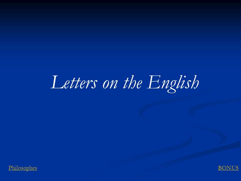 Letters on the English Philosophes BONUS