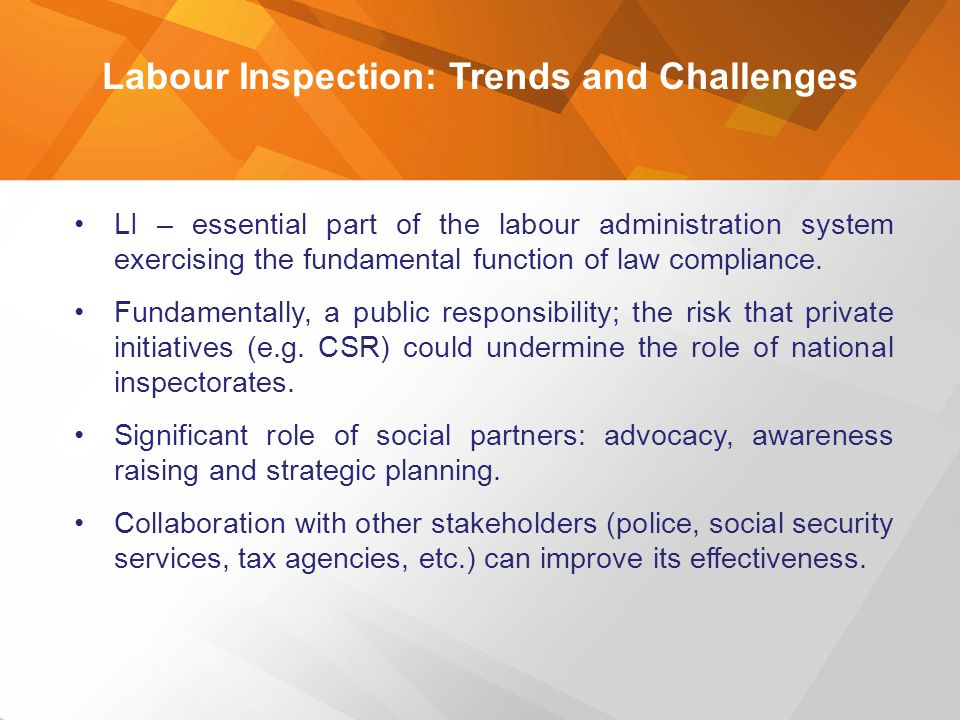 Labour Inspection: Trends and Challenges
