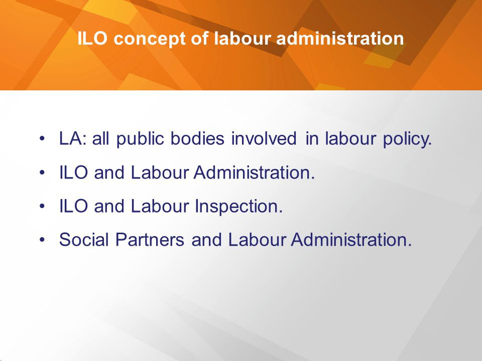 ILO concept of labour administration