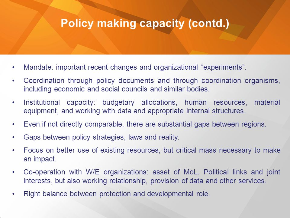 Policy making capacity (contd.)