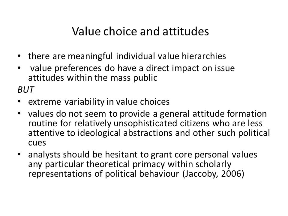 Value choice and attitudes