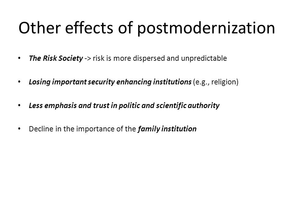 Other effects of postmodernization