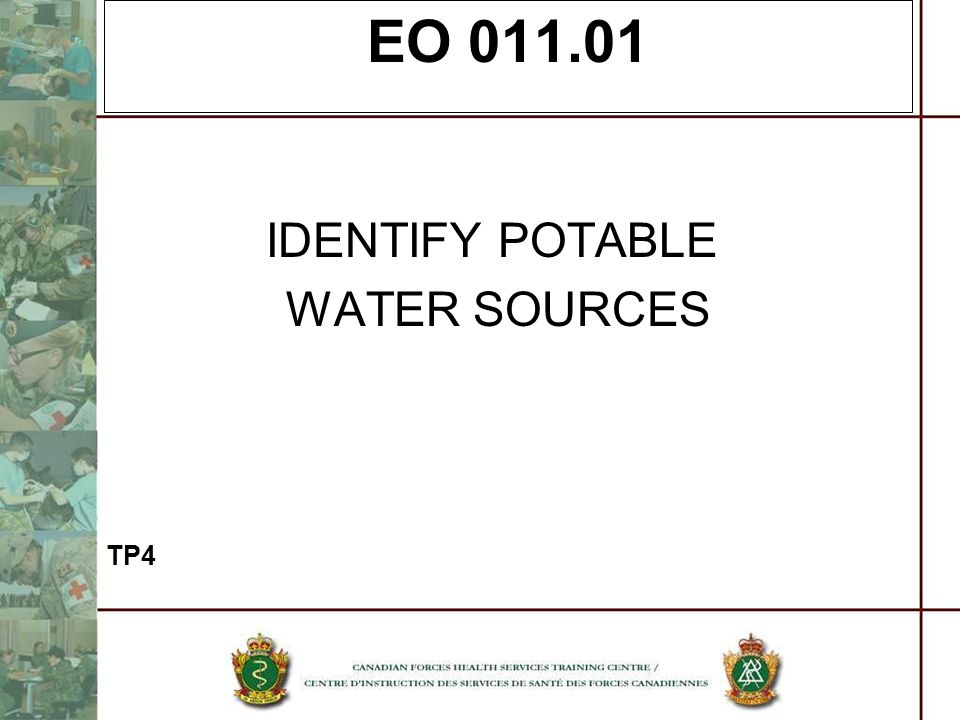 EO 011.01 IDENTIFY POTABLE WATER SOURCES TP4