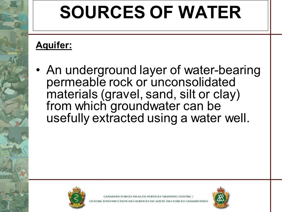 SOURCES OF WATER Aquifer:
