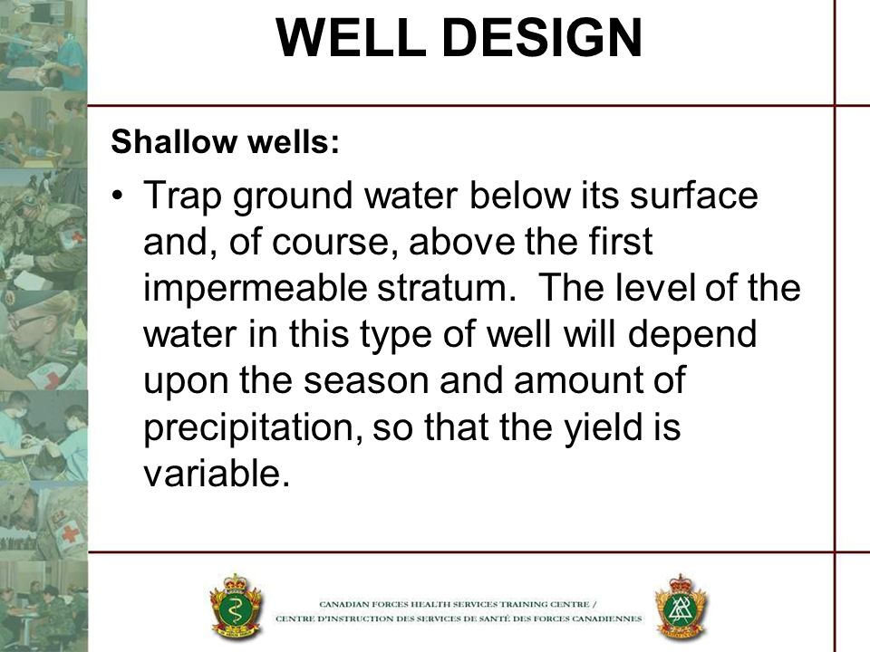 WELL DESIGN Shallow wells: