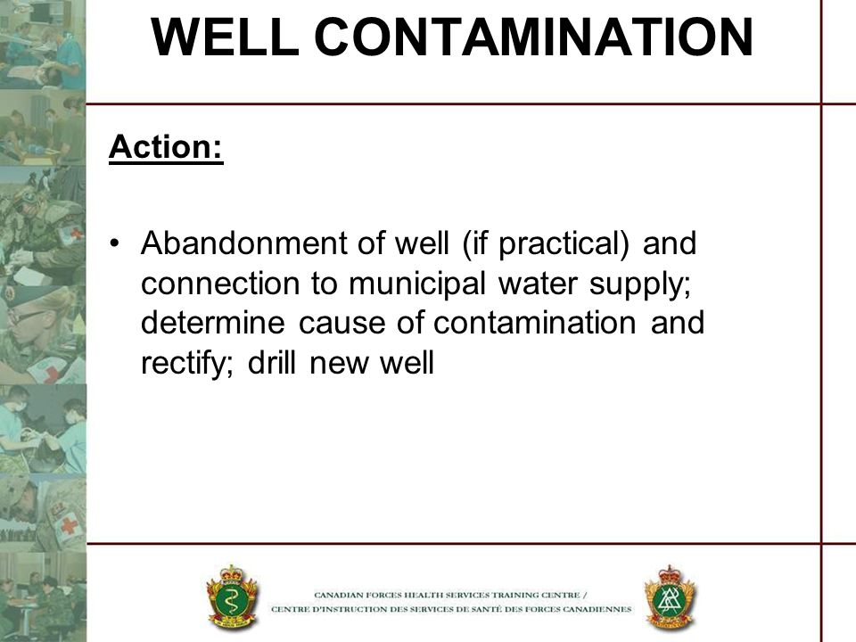 WELL CONTAMINATION Action: