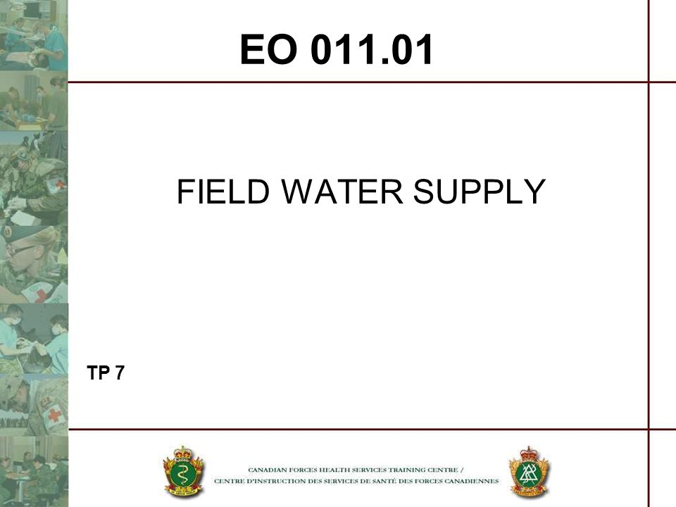 EO 011.01 FIELD WATER SUPPLY TP 7