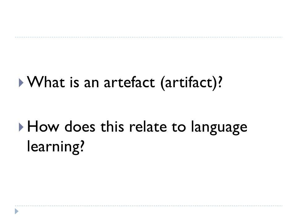 What is an artefact (artifact)