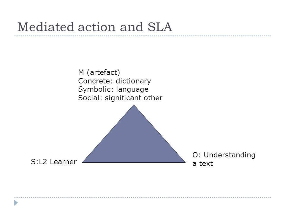 Mediated action and SLA