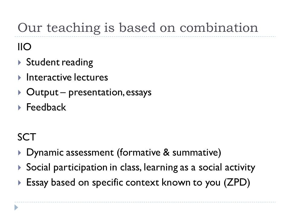 Our teaching is based on combination