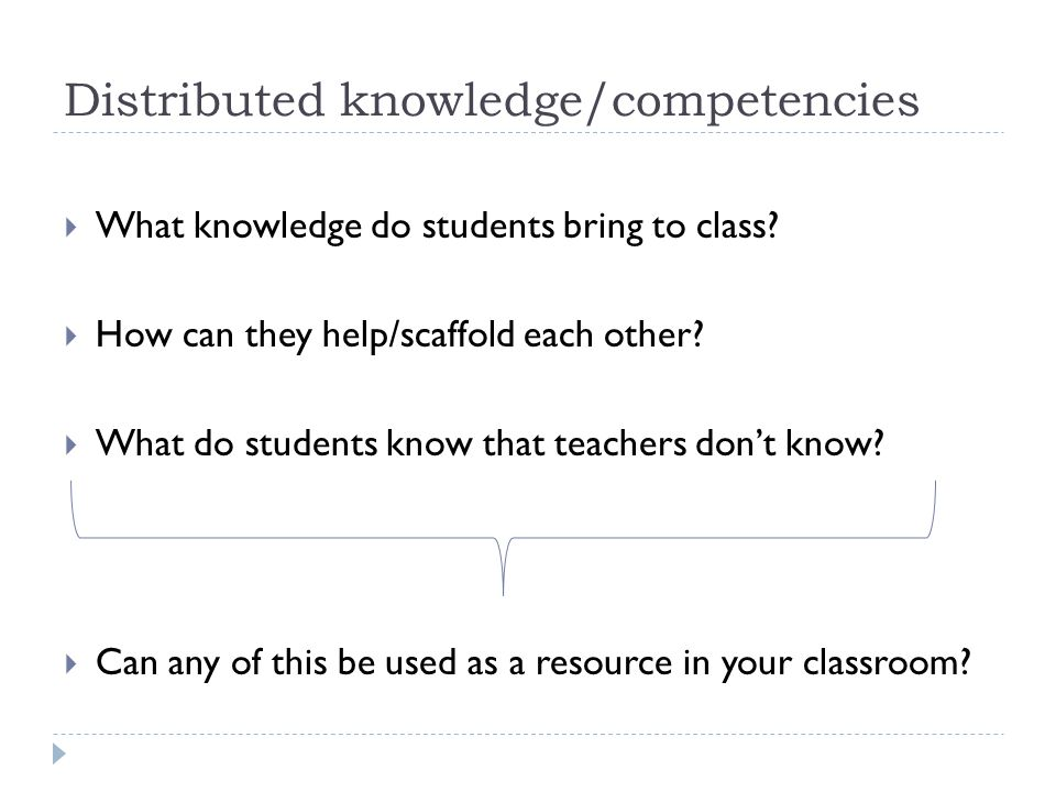 Distributed knowledge/competencies