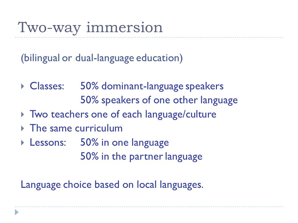 Two-way immersion (bilingual or dual-language education)