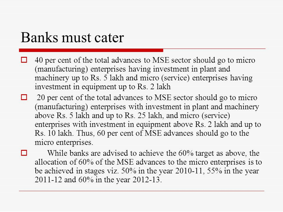 Banks must cater