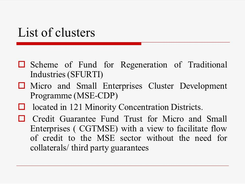 List of clusters Scheme of Fund for Regeneration of Traditional Industries (SFURTI)
