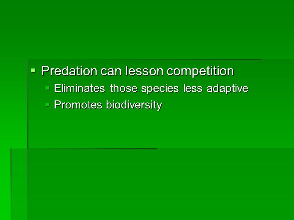 Predation can lesson competition