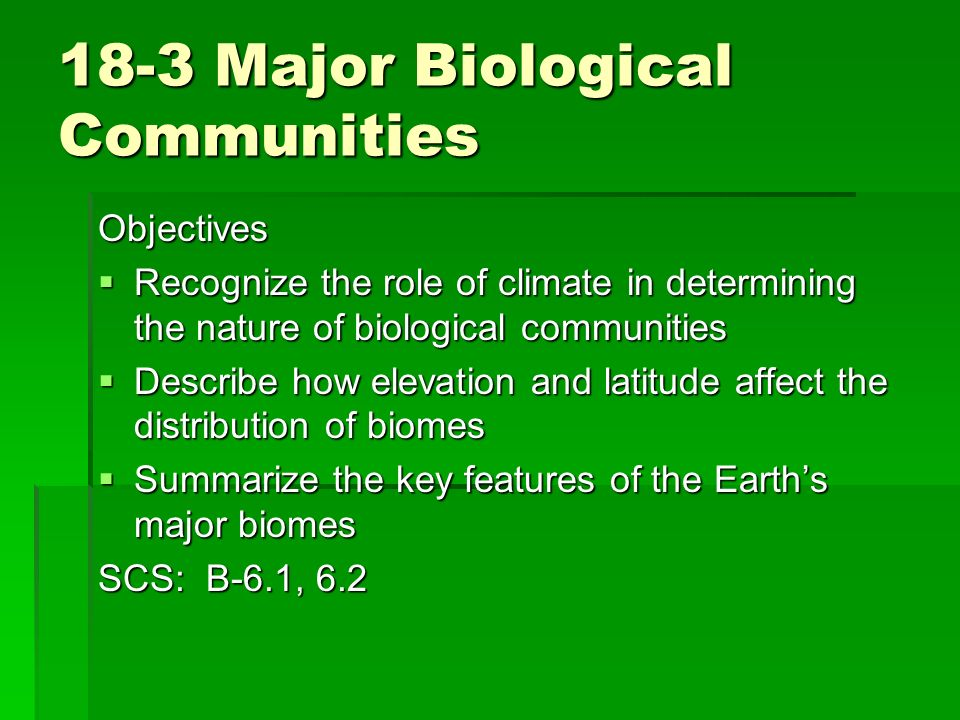 18-3 Major Biological Communities