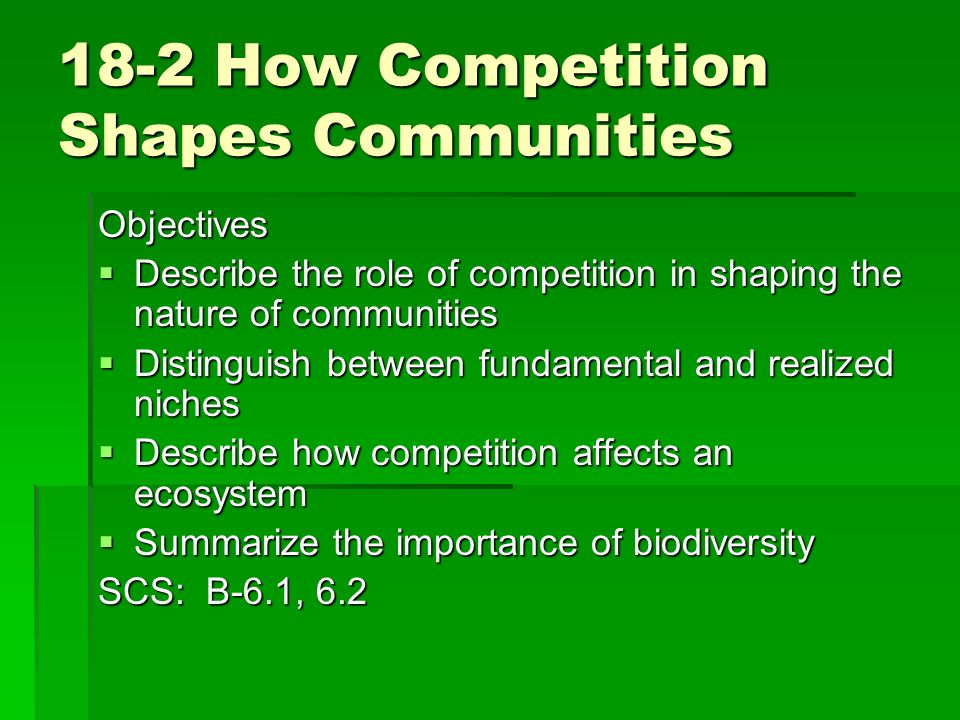 18-2 How Competition Shapes Communities