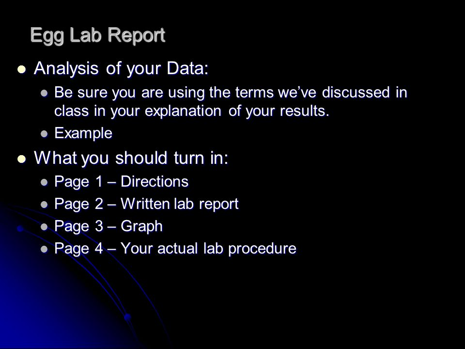 Egg Lab Report Analysis of your Data: What you should turn in: