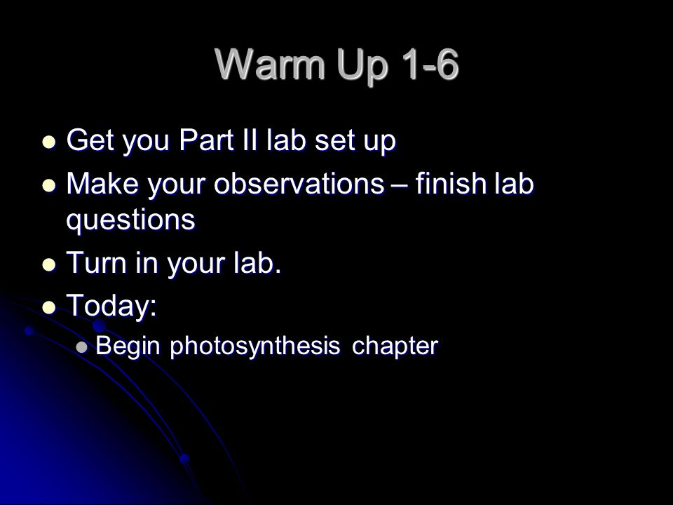 Warm Up 1-6 Get you Part II lab set up