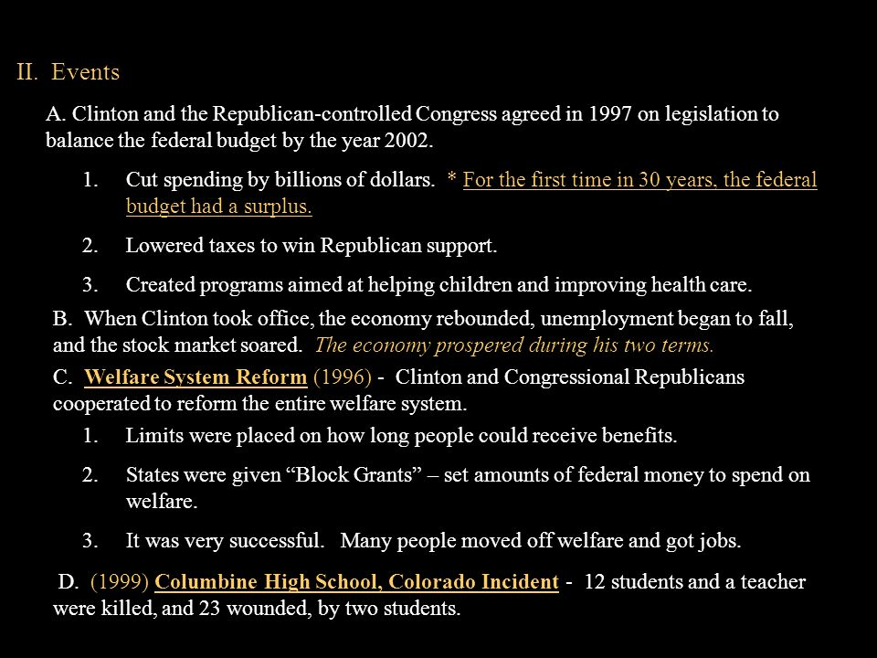 II. Events A. Clinton and the Republican-controlled Congress agreed in 1997 on legislation to balance the federal budget by the year 2002.