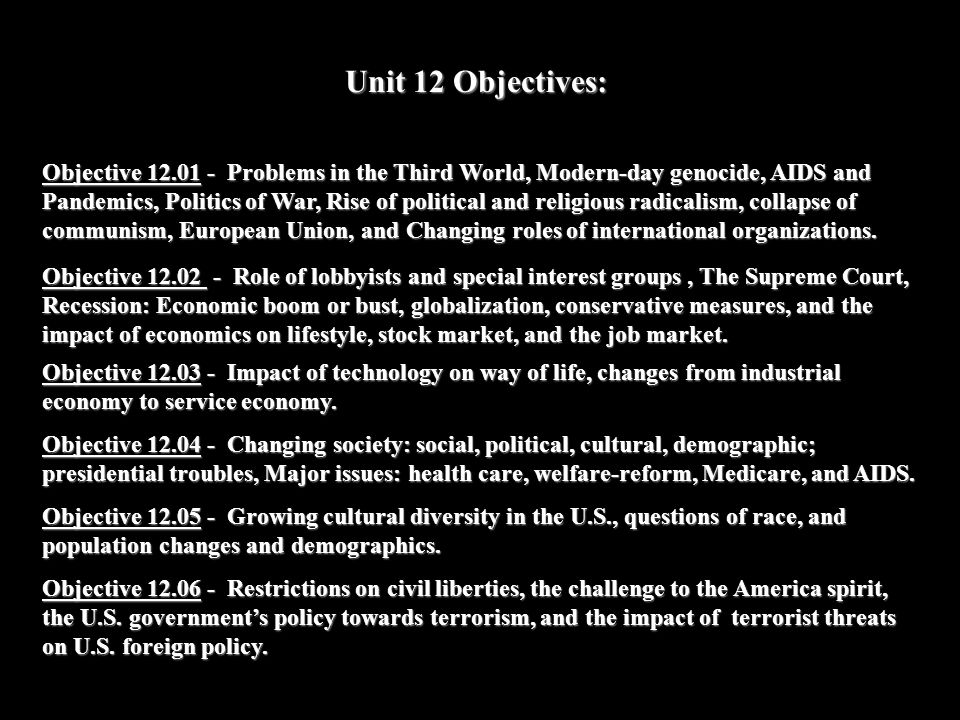 Unit 12 Objectives: