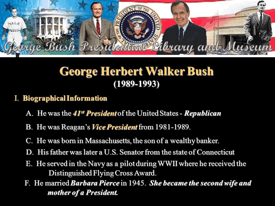 George Herbert Walker Bush (1989-1993)