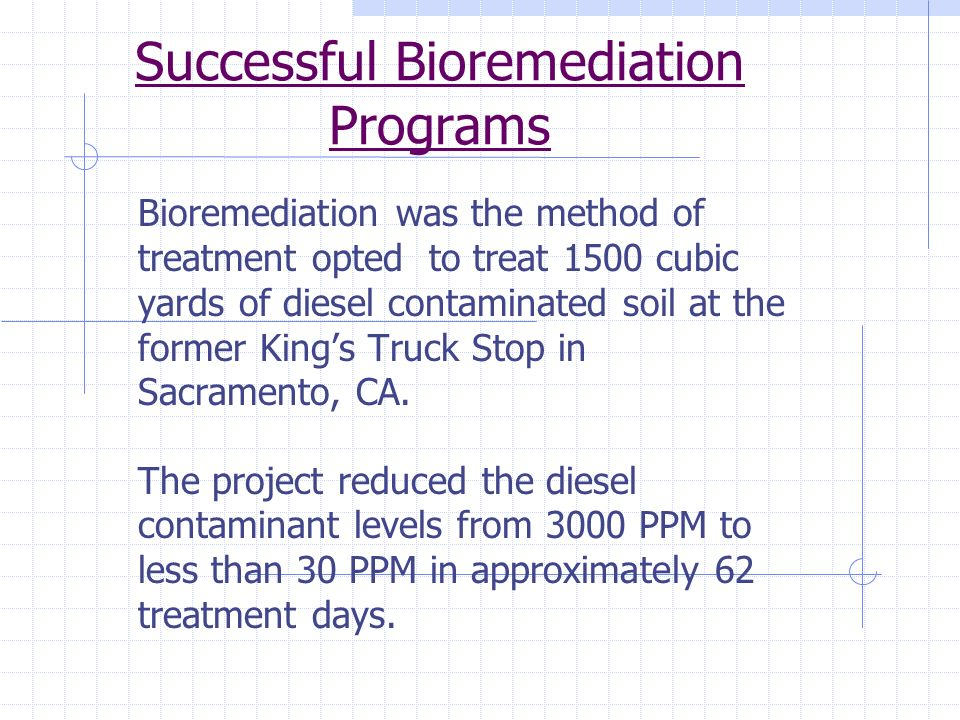 Successful Bioremediation Programs