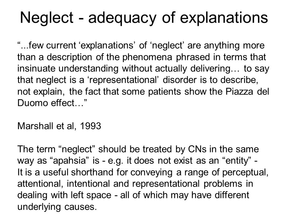 Neglect - adequacy of explanations