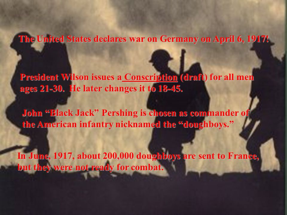 The United States declares war on Germany on April 6, 1917!