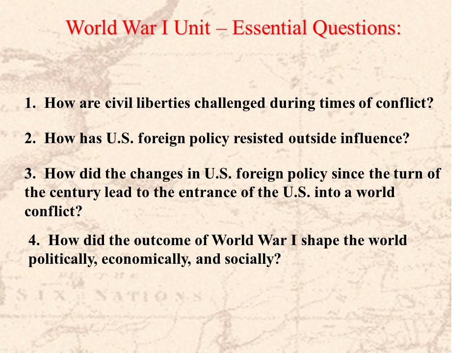 World War I Unit – Essential Questions:
