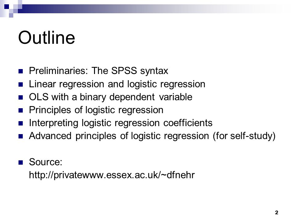 Outline Preliminaries: The SPSS syntax