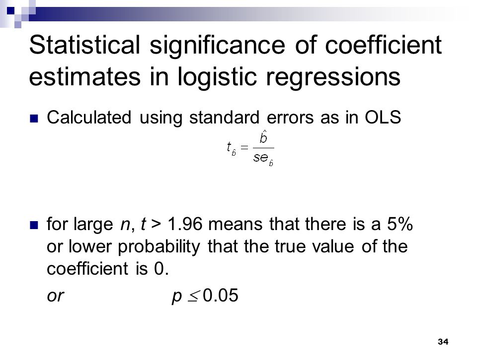 Statistical significance of coefficient estimates in logistic regressions