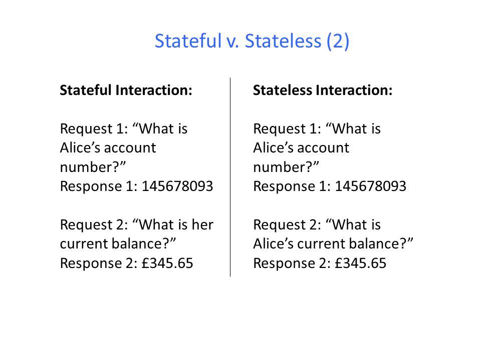 Stateful v. Stateless (2)