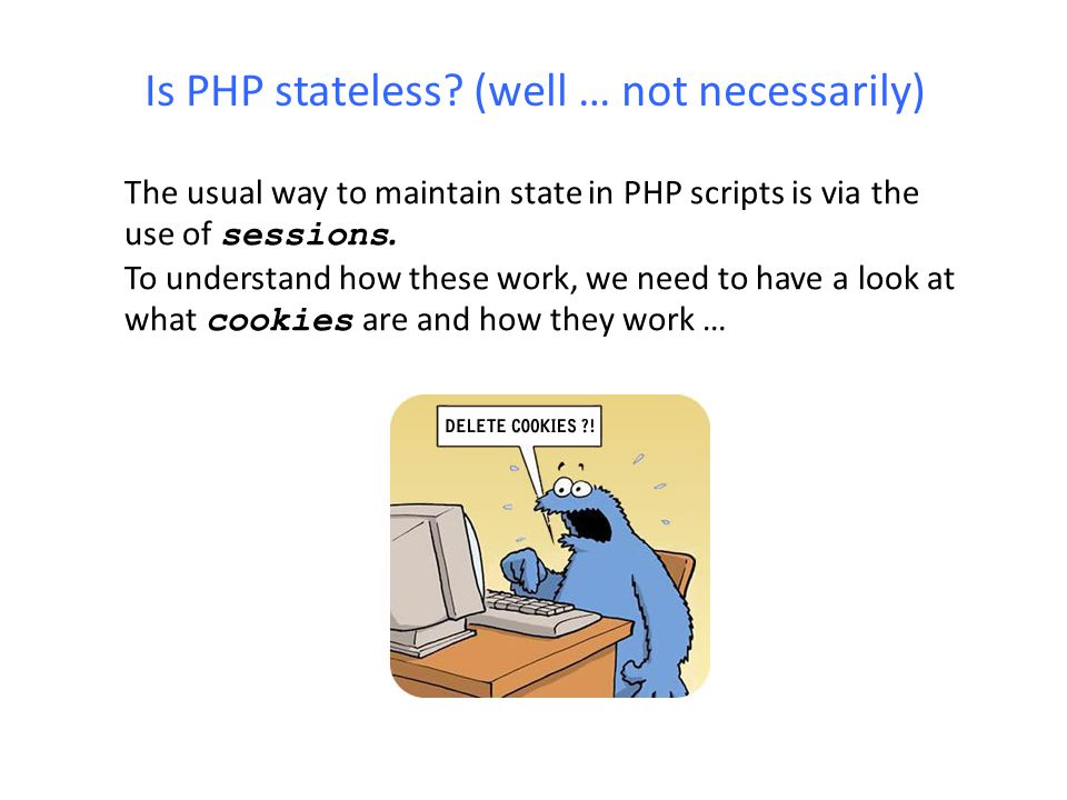Is PHP stateless (well … not necessarily)