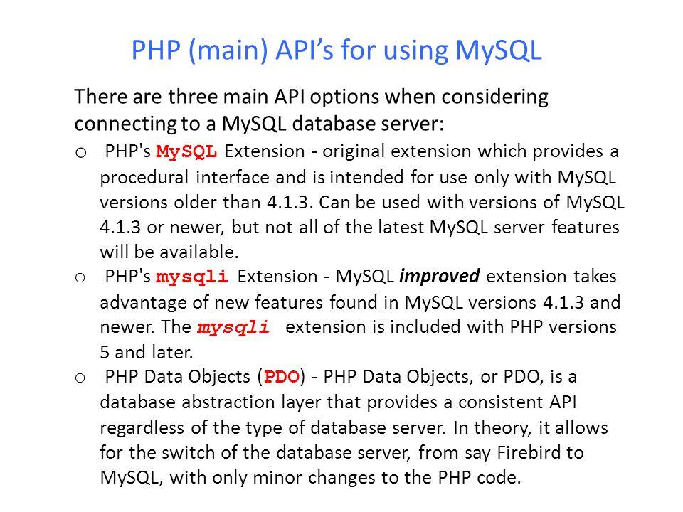 PHP (main) API's for using MySQL
