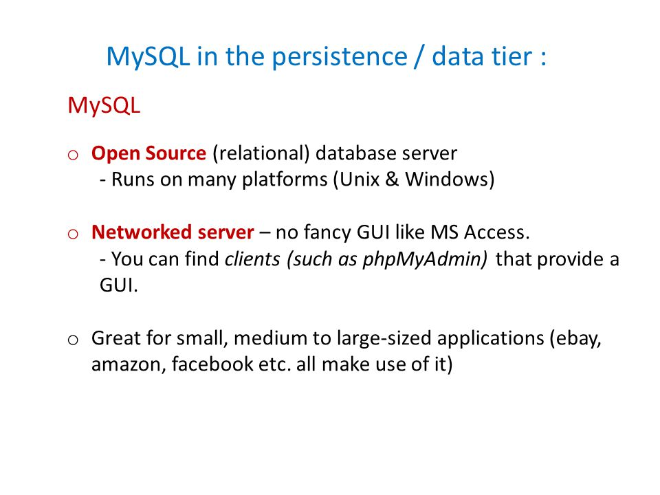MySQL in the persistence / data tier :