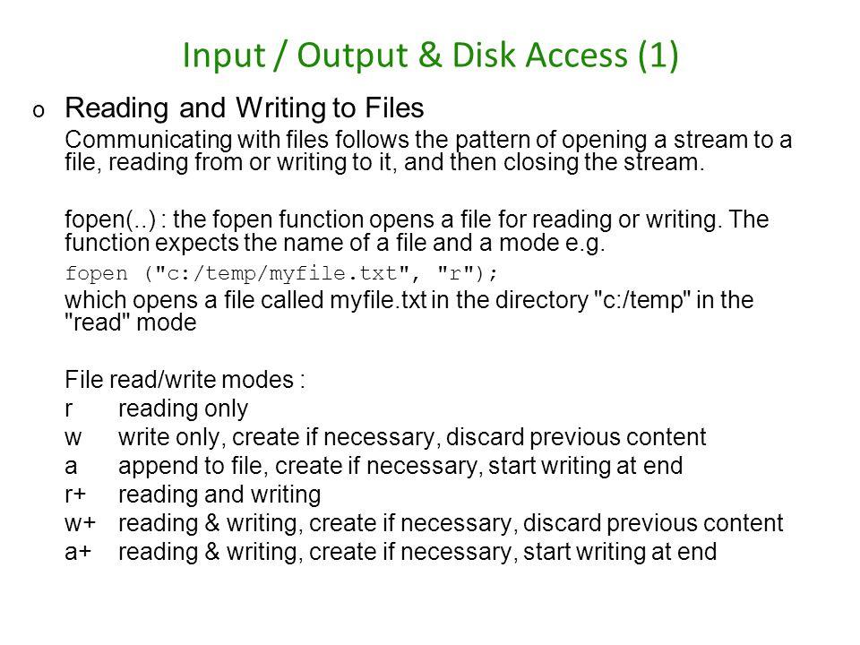 Input / Output & Disk Access (1)