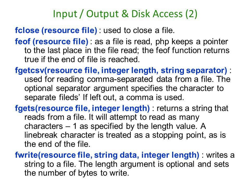 Input / Output & Disk Access (2)