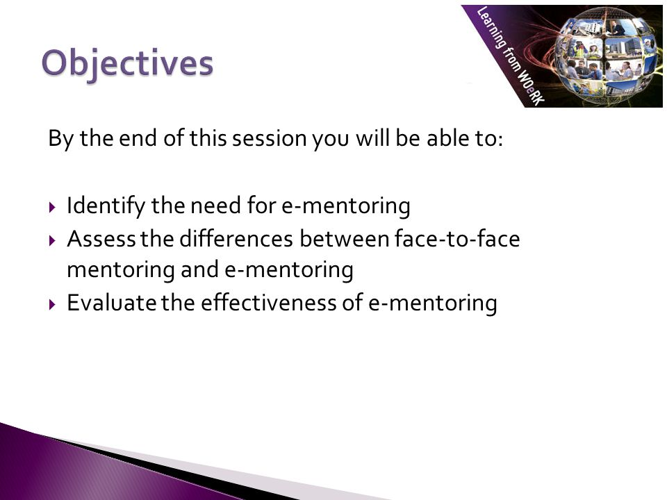 Objectives By the end of this session you will be able to: