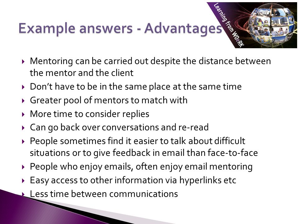 Example answers - Advantages