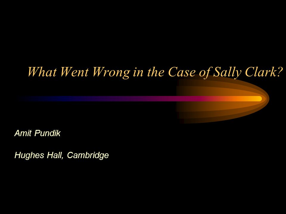 What Went Wrong in the Case of Sally Clark