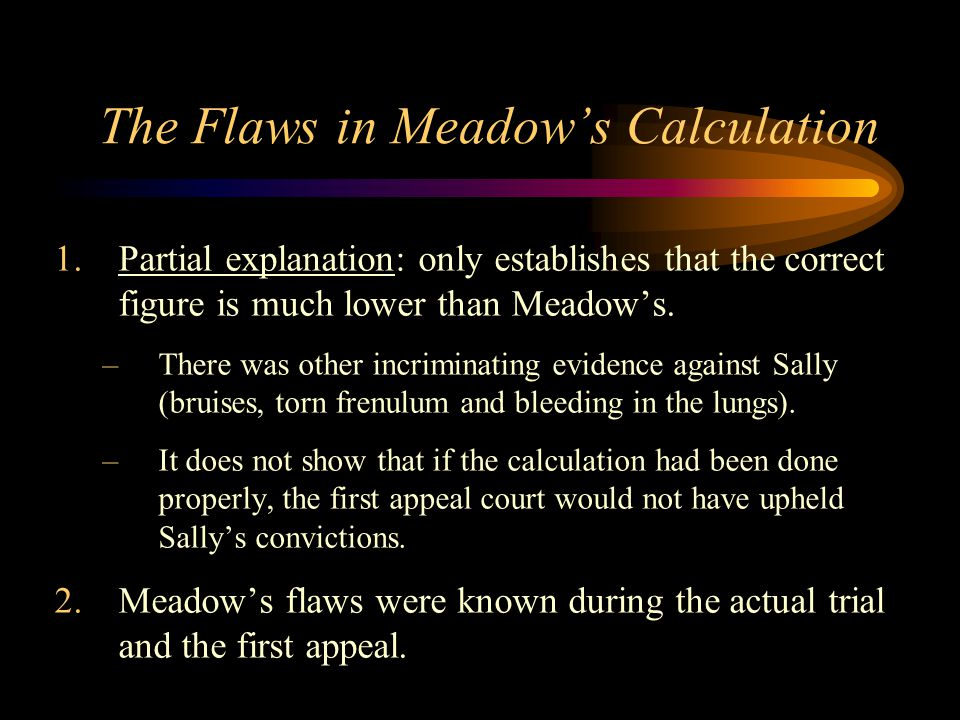The Flaws in Meadow's Calculation