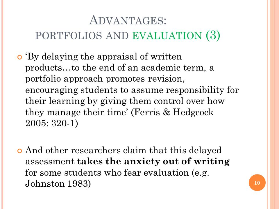 Advantages: portfolios and evaluation (3)