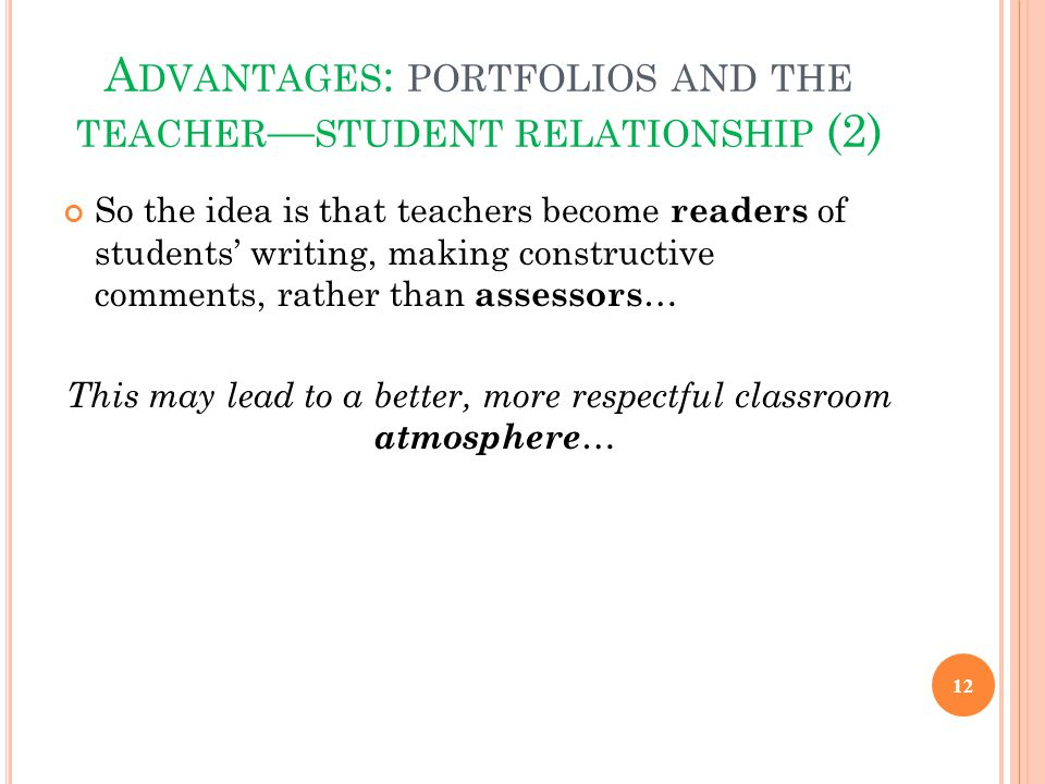 Advantages: portfolios and the teacher—student relationship (2)
