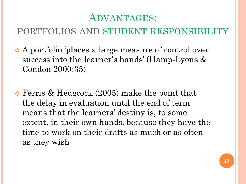 Advantages: portfolios and student responsibility