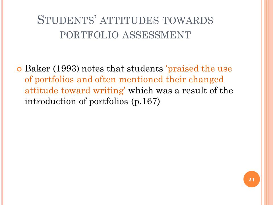 Students' attitudes towards portfolio assessment