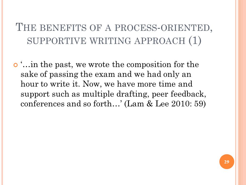 The benefits of a process-oriented, supportive writing approach (1)